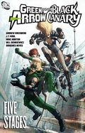 Green Arrow/Black Canary Five Stages TPB (2010) 1-1ST