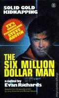 Six Million Dollar Man Solid Gold Kidnapping PB (1975 Novel) 1-1ST