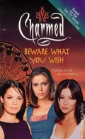 Charmed Beware What You Wish PB (2001 Novel) 1-1ST