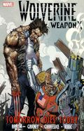 Wolverine Weapon X TPB (2010-2011 Marvel) By Jason Aaron 3-1ST