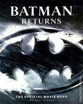 Batman Returns The Official Movie Book (1992) 1-1ST