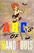ABC's of Hand Tools (circa 1945) 0