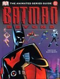 Batman Beyond The Animated Series Guide HC (2004) 1-REP