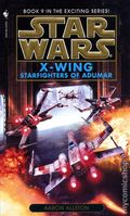 Star Wars X-Wing PB (1996-1999 Bantam Novel) 9-1ST