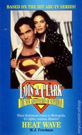Lois and Clark The New Adventures of Superman Heat Wave PB (1996 Novel) 1-1ST