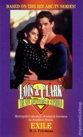 Lois and Clark The New Adventures of Superman Exile PB (1996 Novel) 1-1ST