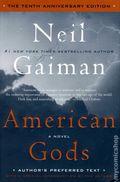 American Gods HC (2011 Neil Gaiman 10th Anniversary Edition) 1-1ST