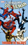 Amazing Spider-Man Through the Decades TPB (2011 Marvel) 1-1ST