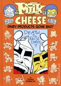 Milk and Cheese Dairy Products Gone Bad HC (2011) 1-1ST