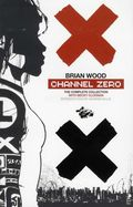 Channel Zero TPB (2012 Complete Edition) 1-1ST