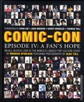 Comic-Con Episode IV A Fan's Hope HC (2012) 1-1ST