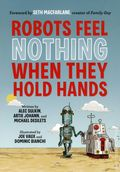 Robots Feel Nothing When They Hold Hands SC (2012) 1-1ST