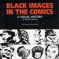 Black Images in Comics SC (2012 Fantagraphics) A Visual History 1-1ST