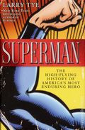 Superman The High-Flying History of America's Most Enduring Hero HC (2012) 1-1ST