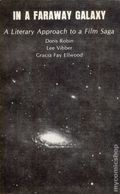 In a Far Away Galaxy: A Literary Approach to a Film Saga SC (1984) 1-1ST