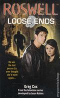 Roswell: Loose Ends PB (2001 Novel) 1-1ST