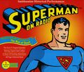 Superman On Radio (1998 Smithsonian Historical Performances) CD Set SET-01