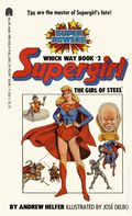 Supergirl The Girl of Steel PB (1984 Which Way Book) 1-REP