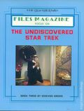 Files Magazine Focus on the Undiscovered Star Trek SC (1987) 3-1ST