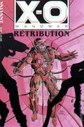 X-O Manowar Retribution TPB (1993) 1B-1ST