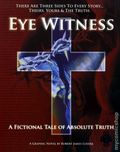Eye Witness GN (2004-2008 Head Press) By Robert James Luedke 1-1ST