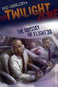 Twilight Zone The Odyssey of Flight 33 GN (2009 Bloomsbury) By Rod Serling 1-1ST