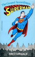 Gospel According to Superman PB (1973 National Periodical Novel) 1-1ST