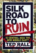 Silk Road to Ruin HC (2006) 1-1ST