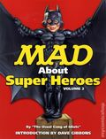 MAD About Super Heroes TPB (2002) 2-1ST