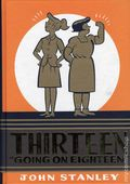 Thirteen Going on Eighteen HC (2009 John Stanley Library) 1-1ST