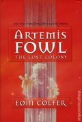 Artemis Fowl: The Lost Colony HC (2006 Hyperion Novel) 1-REP