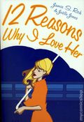12 Reasons Why I Love Her GN (2006 Oni Press) 1st Edition 1-1ST