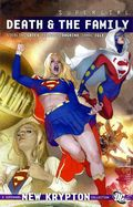 Supergirl Death and the Family TPB (2010 DC) 1-1ST