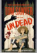 Adventures of Tom Sawyer and the Undead SC (2010 Novel) 1-1ST
