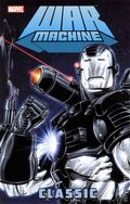 War Machine Classic TPB (2010 Marvel) 1-1ST