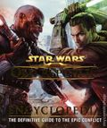 Star Wars The Old Republic Encyclopedia HC (2012 DK) 1-1ST
