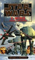 Star Wars X-Wing PB (1996-1999 Bantam Novel) 8-1ST