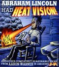 Abraham Lincoln May Have Had Heat Vision TPB (2008) 1-1ST