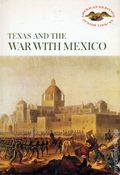 Texas and the War with Mexico HC (1961 1st Edition) 1-1ST