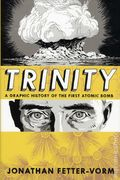 Trinity A Graphic History of the First Atomic Bomb HC (2012) 1-1ST