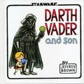 Star Wars Darth Vader and Son HC (2012 Chronicle Books) 1-REP