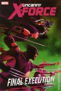 Uncanny X-Force Final Execution HC (2012 Marvel) 1-1ST