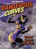 Dangerous Curves: Comics' Sexiest Bad Girls SC (2012) 1-1ST
