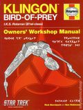 Klingon Bird of Prey Owner's Workshop Manual HC (2012 Haynes) Star Trek 1-1ST