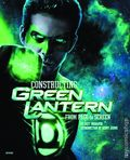 Constructing Green Lantern From Page To Screen HC (2012 2nd Edition) 1-REP
