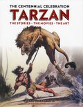 Tarzan The Centennial Celebration HC (2012 Titan Books) 1-1ST