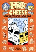 Milk and Cheese Dairy Products Gone Bad HC (2011) 1-REP
