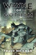 Wayne of Gotham SC (2012 A Batman Novel) 1-1ST