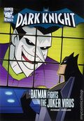 DC Super Heroes The Dark Knight: Batman Fights the Joker Virus SC (2012) 1-1ST