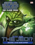 Star Wars The Clone Wars Who Are The Jedi? HC (2013 DK) 1-1ST